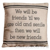 "Country House Collection Primitive Sentimental Cotton 8"" x 8"" Throw Pillow (Friends 'Til We Are Old) - B01DE8NEYS"